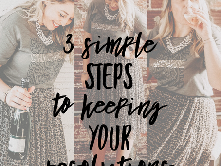 3 Simple Steps to Keeping your Resolutions
