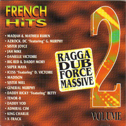 Ragga Dub Force French hit 2