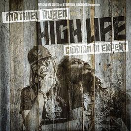 High life - Mathieu Ruben feat Giddian di Expert