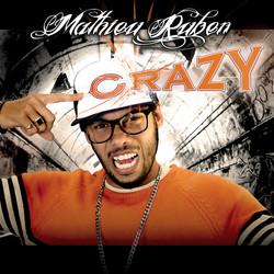 Mathieu Ruben Crazy
