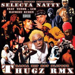 Thugz RMX