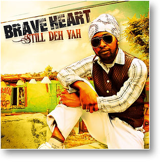 brave heart cover still deh yah