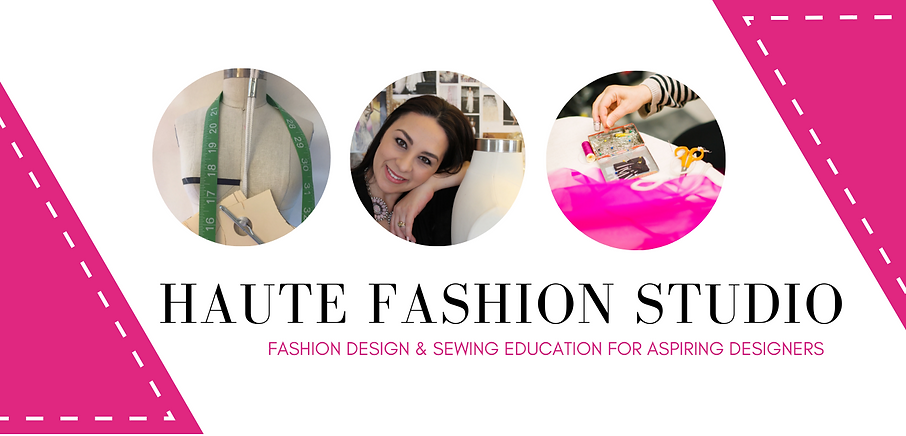 Fashion Design and Sewing Education in Ventura County and Los Angeles