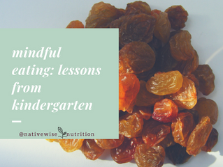 Mindful Eating: Lessons from Kindergarten