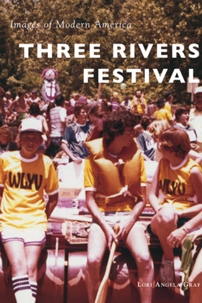Images of Modern America: Three Rivers Festival