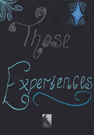 those experiences.jpg