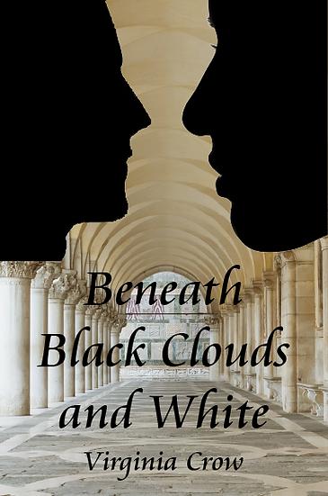 Beneath Black Clouds and White eBook