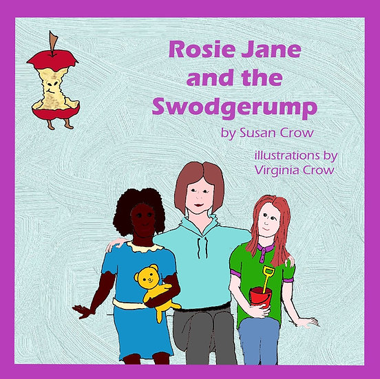 Rosie Jane and the Swodgerump