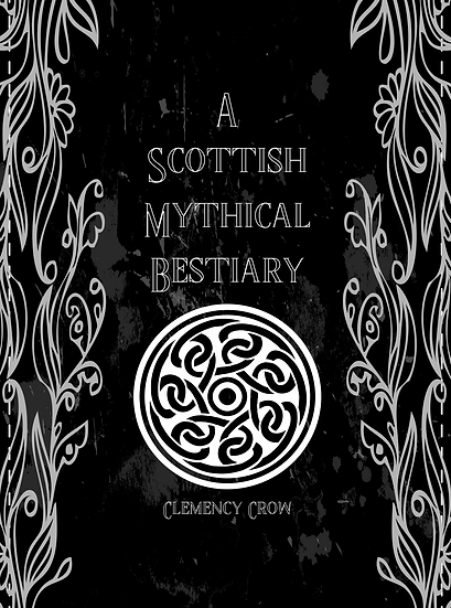 The Scottish Mythical Bestiary