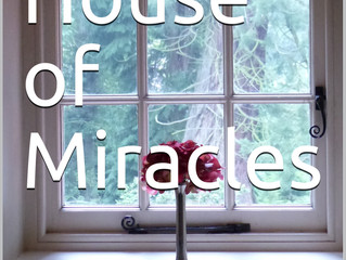 The House of Miracles