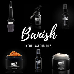 WHY I'VE BEEN USING BANISH FOR YEARS