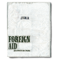 """""""Days of foreign aid gives boots to our crusade""""."""
