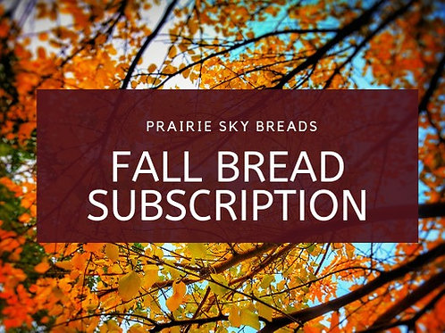 Fall Bread Subscription