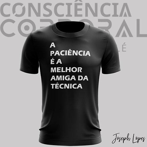 Camisa Baby Look - A Paciência é a...