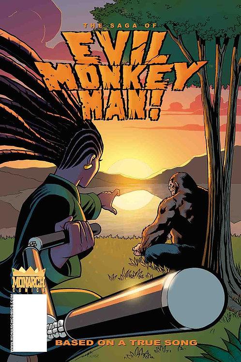 THE SAGA OF EVIL MONKEY MAN 2