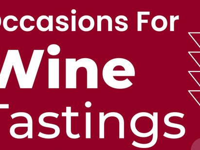 Occasions For Wine Tasting