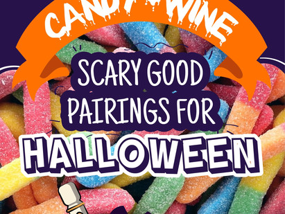 Candy + Wine: Scary Good Pairings For Halloween
