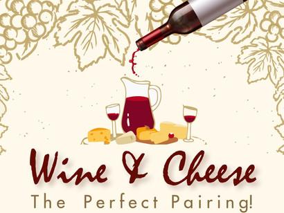 Wine & Cheese: The Perfect Pairing