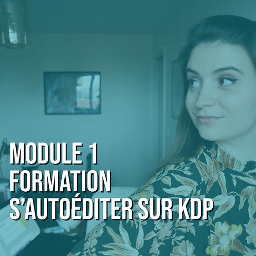 Devenir auteur autoédité - Formation KDP Module 1
