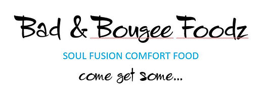 Bad and Bougee Foodz Email Logo.JPG