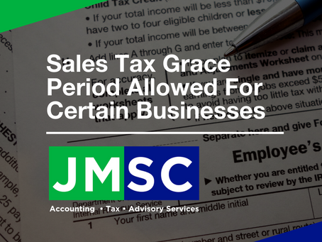 Sales Tax Grace Period Allowed For Certain Businesses
