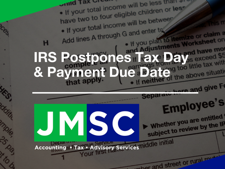 IRS Postpones Tax Day & Payment Due Date