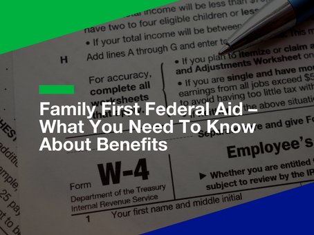 Family First Federal Aid – What You Need To Know About Benefits