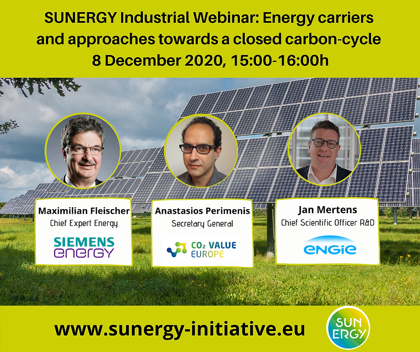 SUNERGY Industrial Webinar | Energy Carriers & Approaches Towards a Closed Carbon Cycle