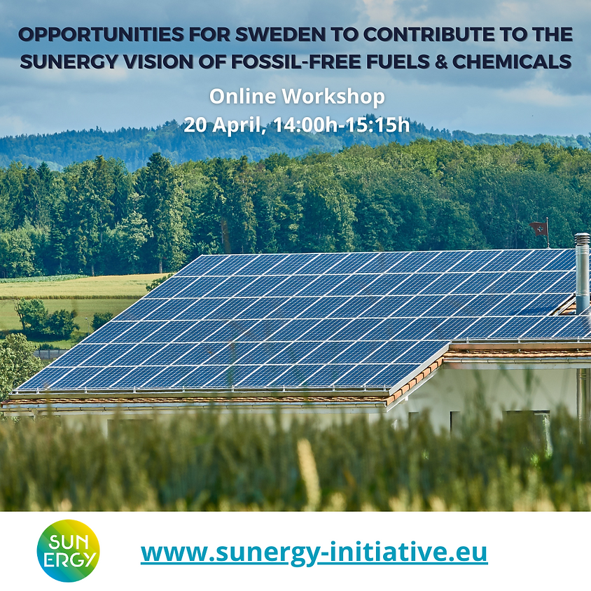 Opportunities for Sweden to contribute to the SUNERGY vision of fossil-free fuels and chemicals