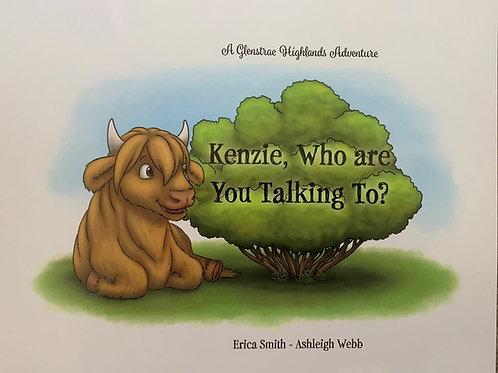 Book - Kenzie, Who areYou Talking To?