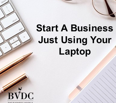 Start A Business Using Your Laptop
