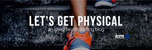 Let's get physical allied health blog