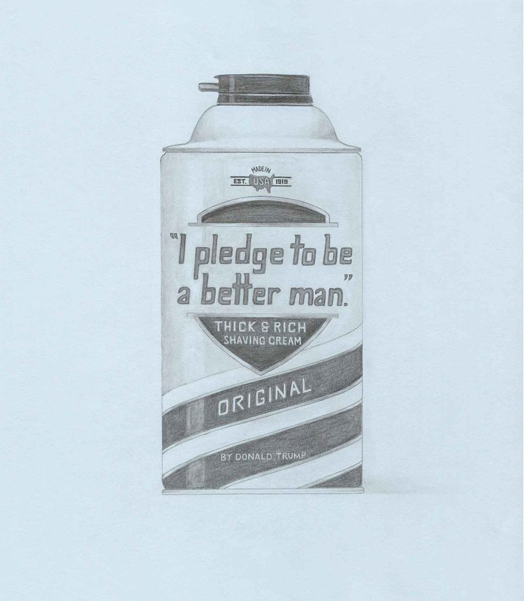 """""""I Pledge to be a Better Man"""" Shaving Cream by Donald Trump, U.S. President (Barbasol); 2018; artwork by Karen Mainenti; graphite on paper; 33.25x27 inches framed"""