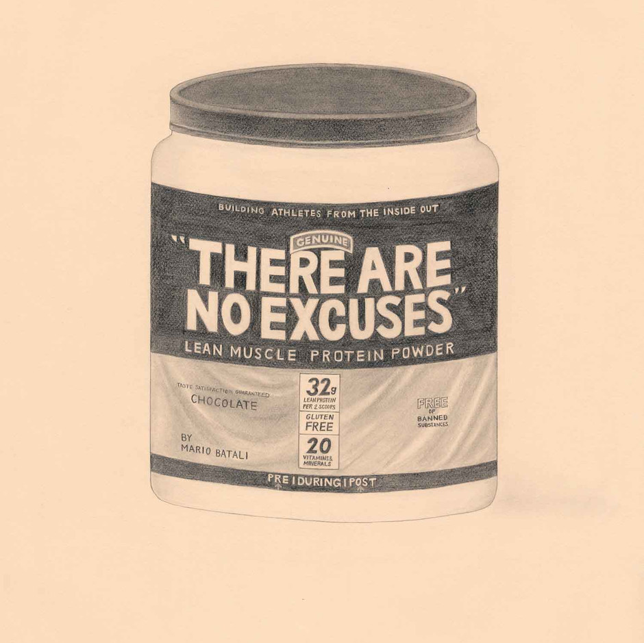 """There Are No Excuses"" Protein Powder by Mario Batali, Chef (Muscle Milk); 2018; artwork by Karen Mainenti; graphite on paper; 33.25x27 inches framed"