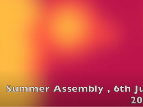 Summer Assembly, 6th July