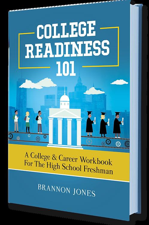 College Readiness 101 Freshman Paperback Workbook