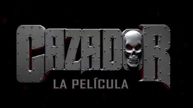 Feature Film 'Cazador, la pelicula'