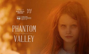 Short Film 'Phantom Valley'