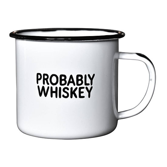 Probably Whiskey Enameled Mug