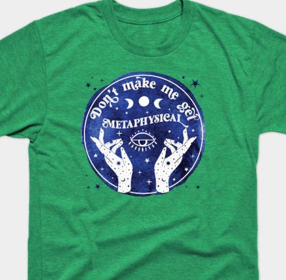 Metaphysical T-shirt