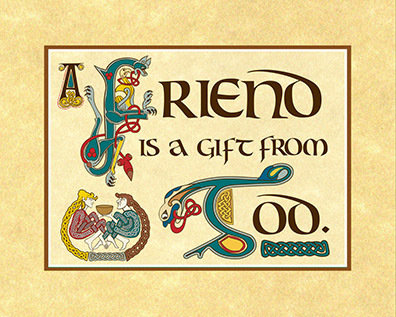 Friend is a Gift Print