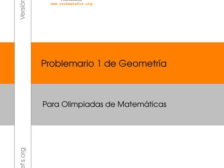 Problemario 1 de Geometría para Olimpiadas de Matemáticas