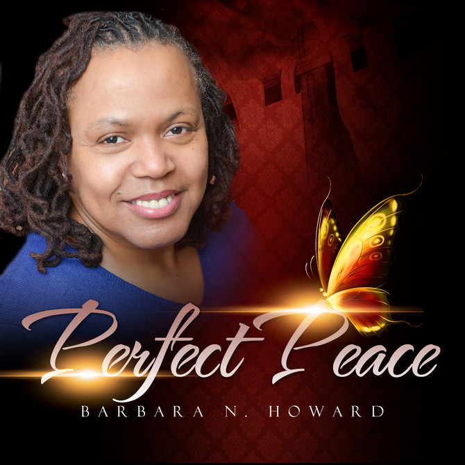 Barbara N. Howard Releases 'Perfect Peace' on iTunes.