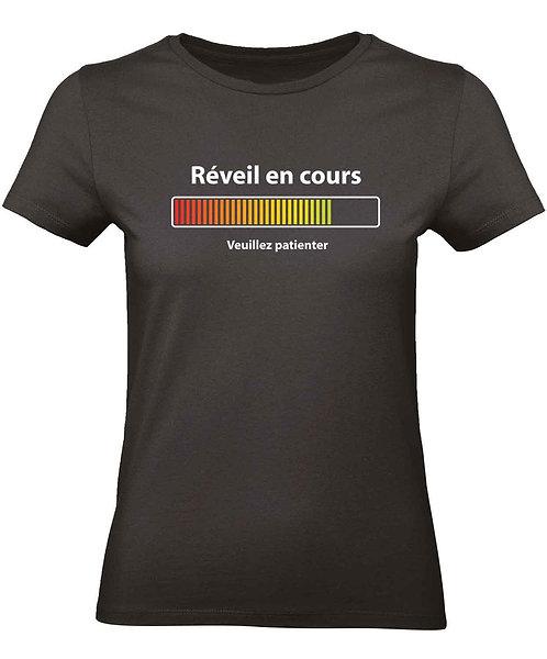 "T-shirt Femme ""Réveil en cours"""