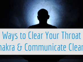 Ways to Clear Your Throat Chakra for Better Communication