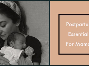 Postpartum Essentials for Mamas