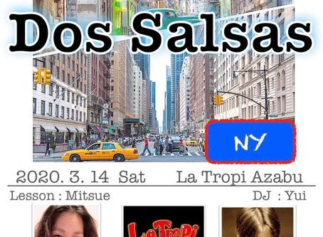 ● 3/14 (Sat) Dos Salsas で WSします!