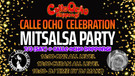 7/3 MITSALSA PARTY(Calle Ocho Roppongi Celebration)