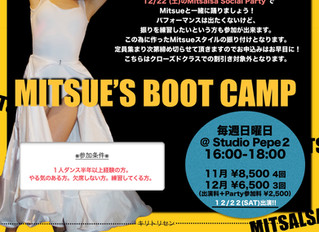 ● MITSUE'S BOOT CAMP 11月スタート!!