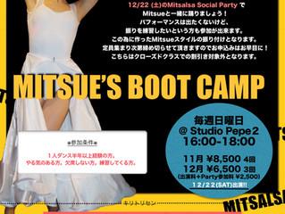 ● MITSUE'S BOOT CAMP 11月スタート!!